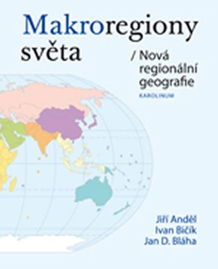 """Vyšla nová kniha """"Makroregiony světa – nová regionální geografie"""""""