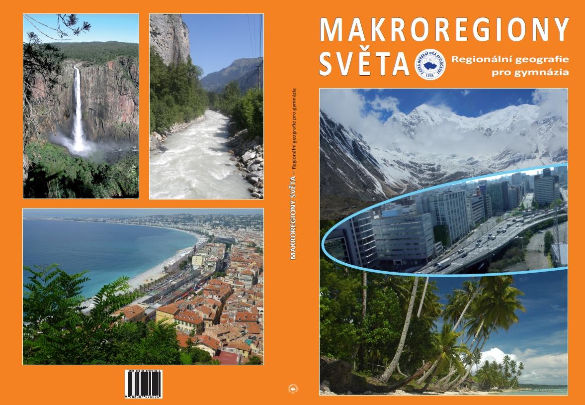 Nová učebnice Makroregiony světa: Regionální geografie pro gymnázia