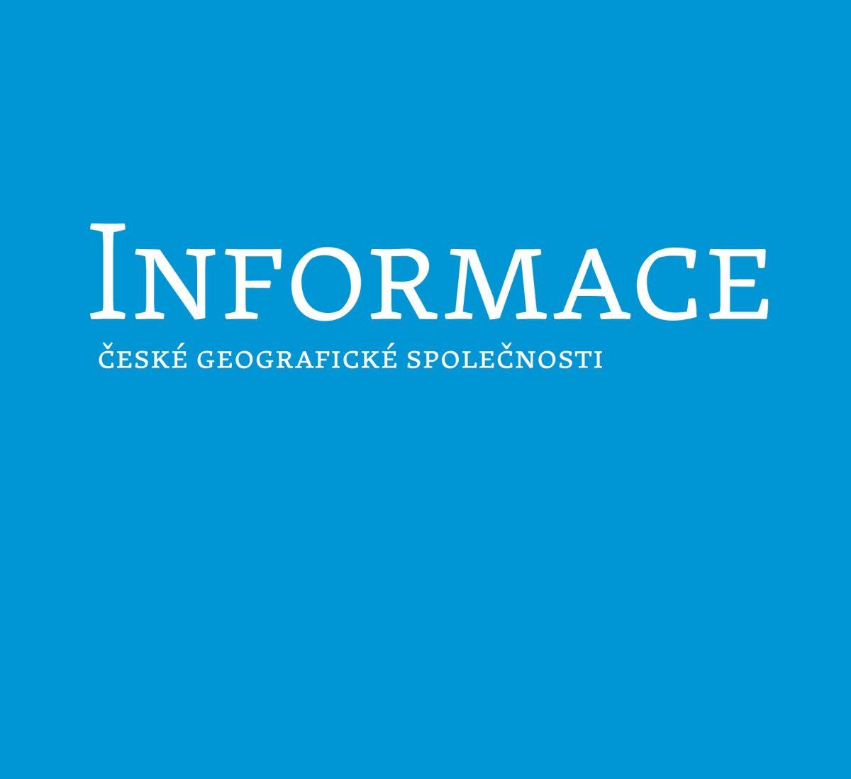 Vyšlo nové číslo časopisu Informace České geografické společnosti