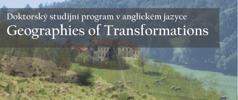 Na ústecké univerzitě se otevírá nový doktorský studijní program – Geographies of Transformations