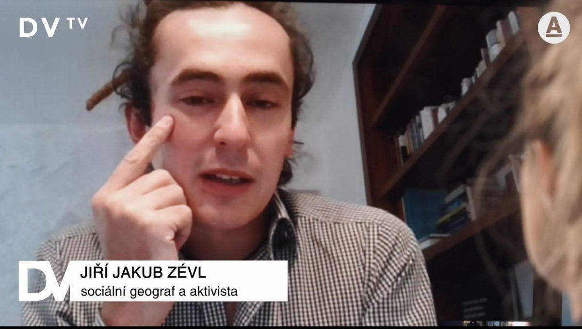 Sociální geograf a aktivista Jiří Jakub Zévl v DVTV