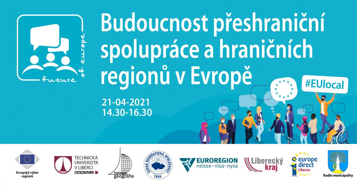 Budoucnost přeshraniční spolupráce a hraničních regionů