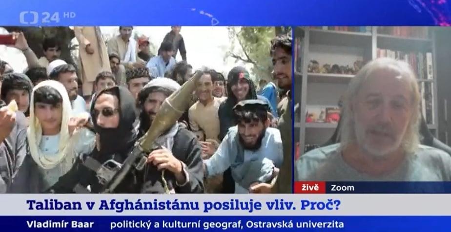 Profesor Baar k tématu rostoucího vlivu hnutí Tálibán v Afghánistánu