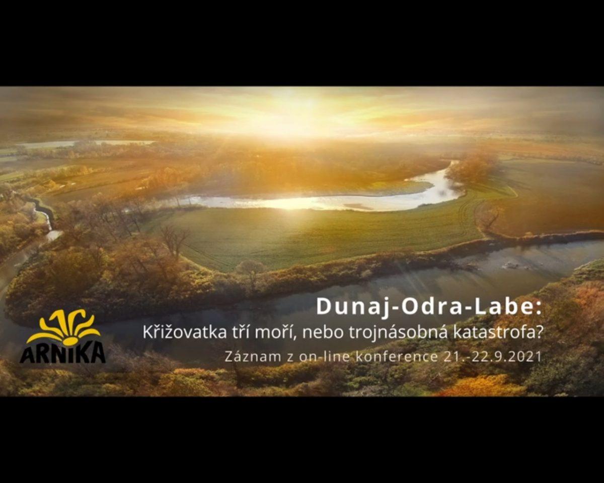 Záznam z konference Dunaj-Odra-Labe – křižovatka tří moří nebo trojnásobná katastrofa
